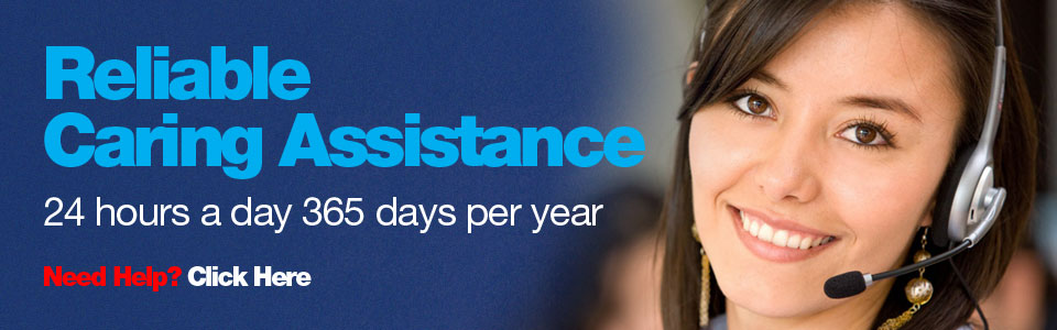 Reliable, caring assistance 24 hours a day 365 days per year