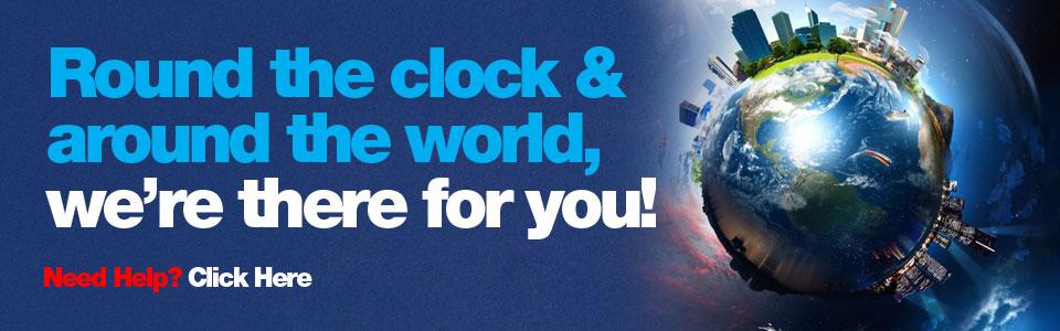 Round the clock and around the world, we